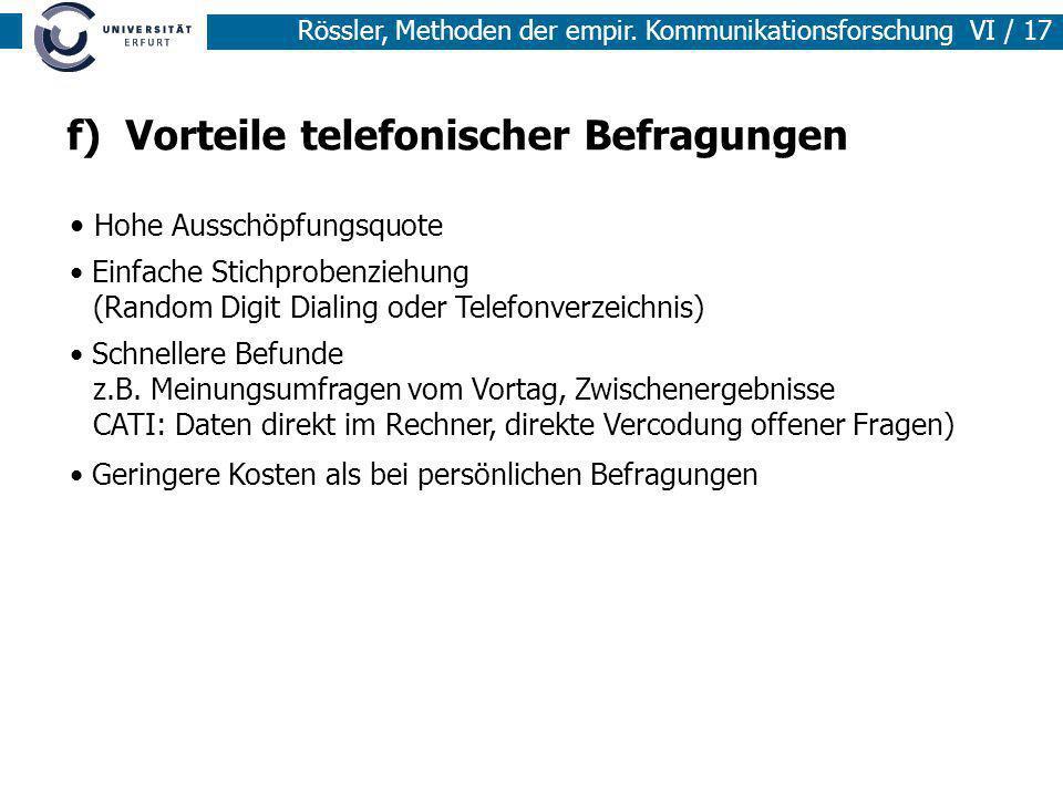 f) Vorteile telefonischer Befragungen