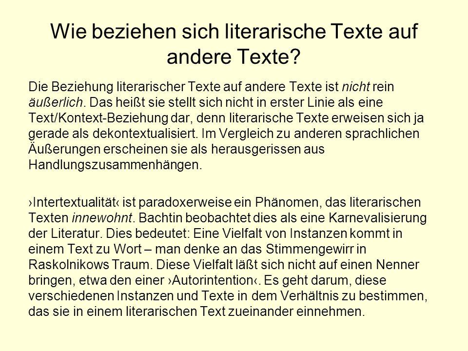 Wie beziehen sich literarische Texte auf andere Texte