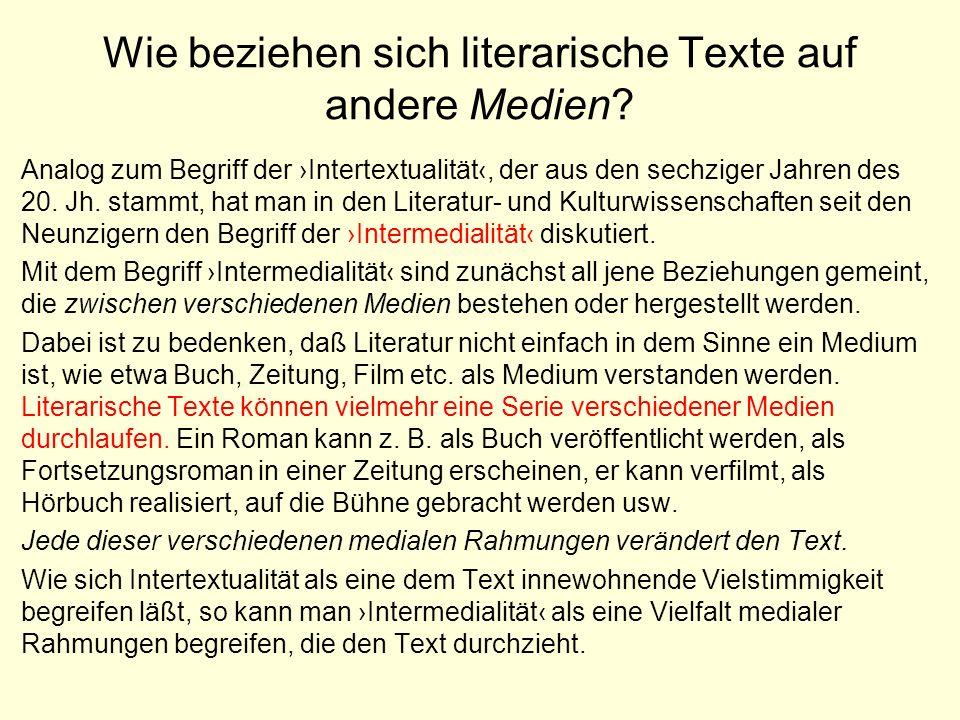 Wie beziehen sich literarische Texte auf andere Medien