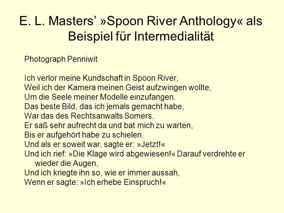 E. L. Masters' »Spoon River Anthology« als Beispiel für Intermedialität