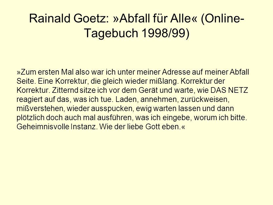 Rainald Goetz: »Abfall für Alle« (Online-Tagebuch 1998/99)