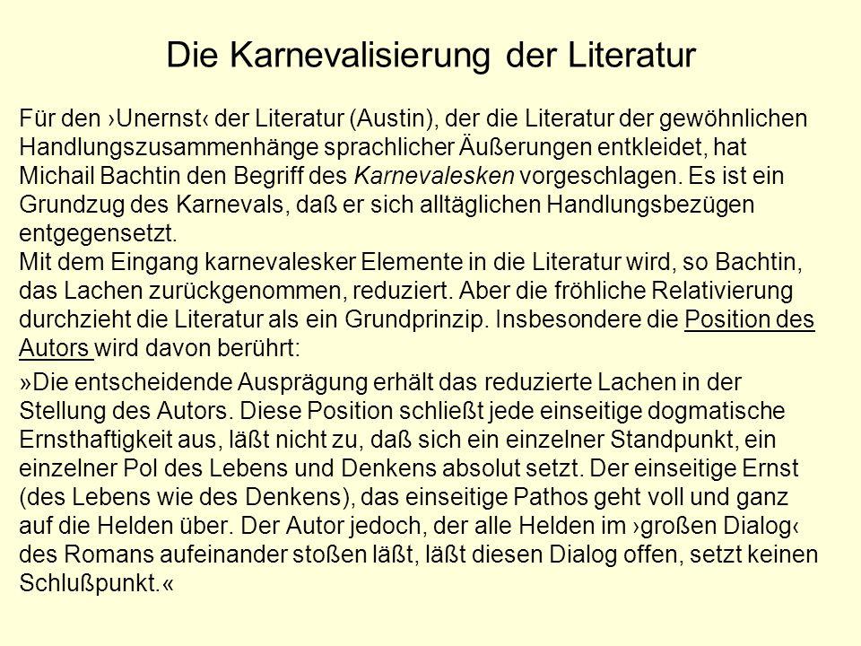 Die Karnevalisierung der Literatur