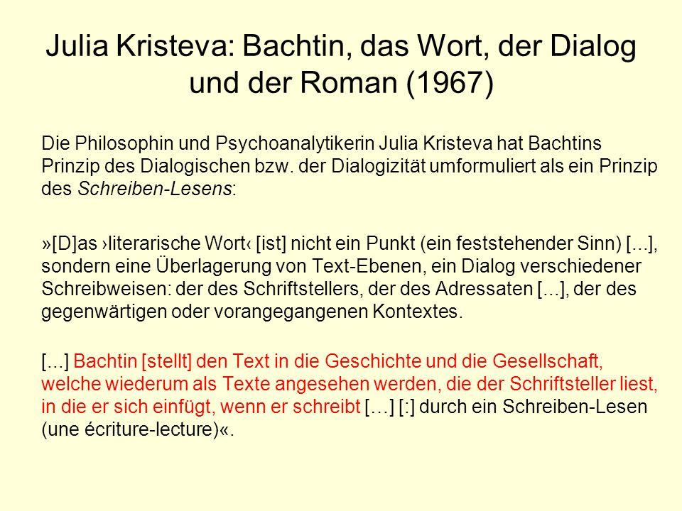 Julia Kristeva: Bachtin, das Wort, der Dialog und der Roman (1967)