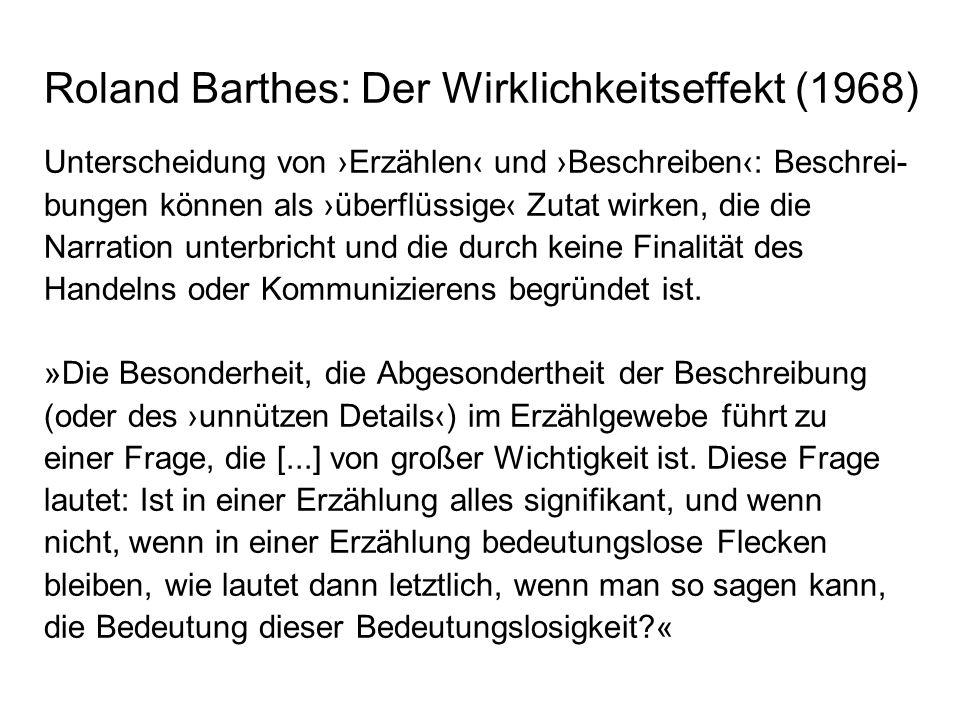 Roland Barthes: Der Wirklichkeitseffekt (1968)