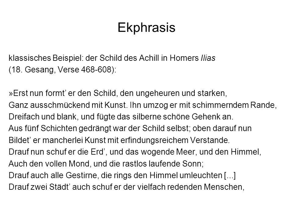 Ekphrasis klassisches Beispiel: der Schild des Achill in Homers Ilias