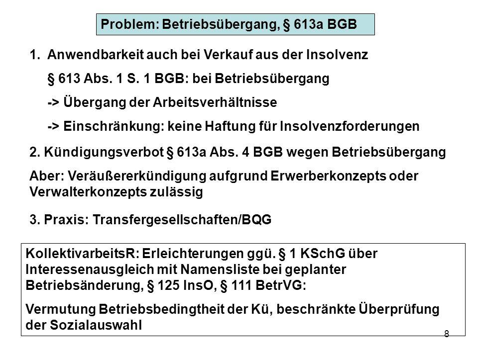 Problem: Betriebsübergang, § 613a BGB