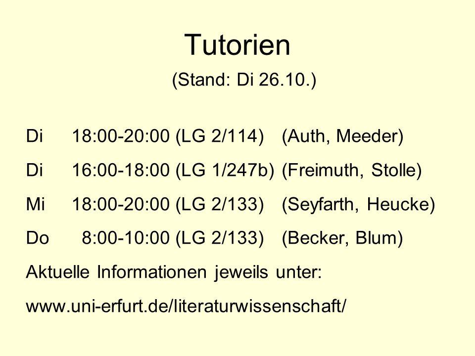 Tutorien (Stand: Di 26.10.) Di 18:00-20:00 (LG 2/114) (Auth, Meeder)