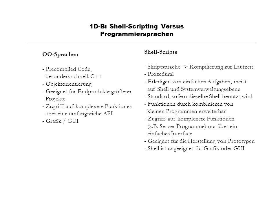 1D-B: Shell-Scripting Versus Programmiersprachen