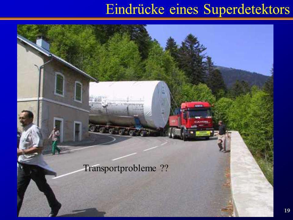 Eindrücke eines Superdetektors