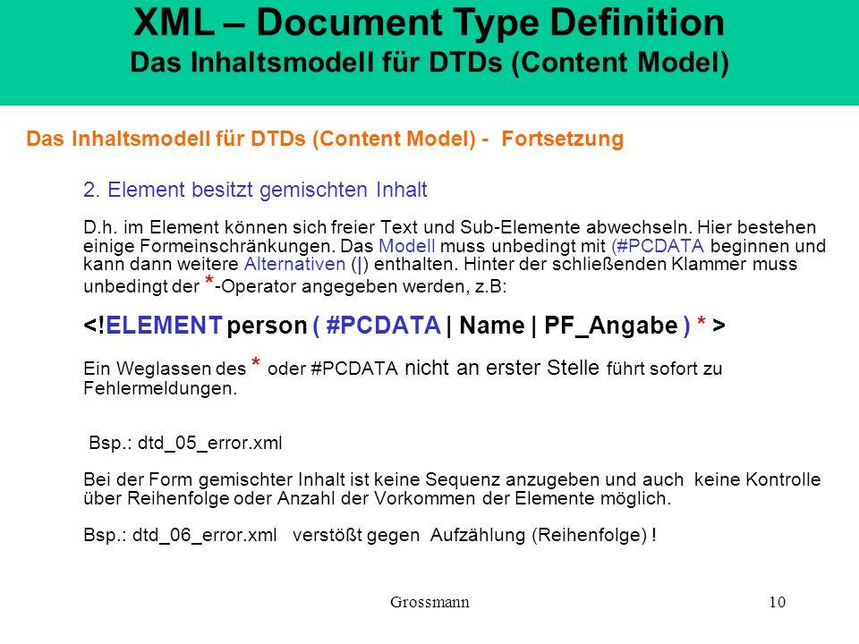 XML – Document Type Definition Das Inhaltsmodell für DTDs (Content Model)