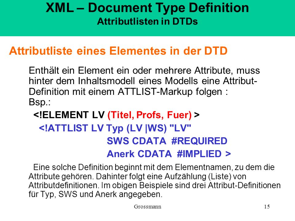 XML – Document Type Definition Attributlisten in DTDs