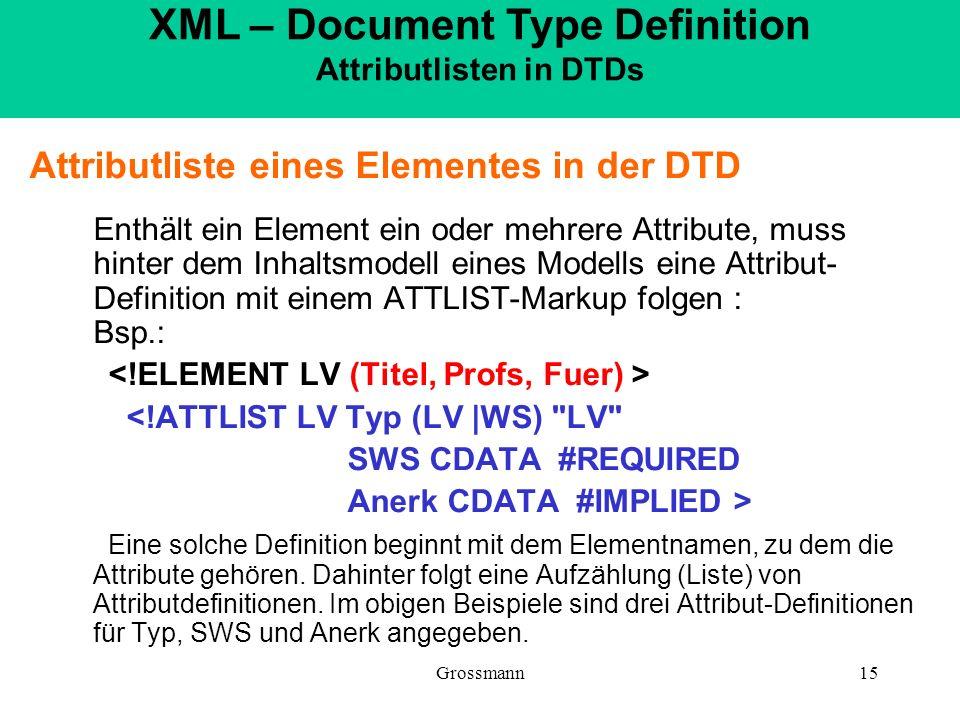 XML – Document Type Definition Attributlisten in DTDs
