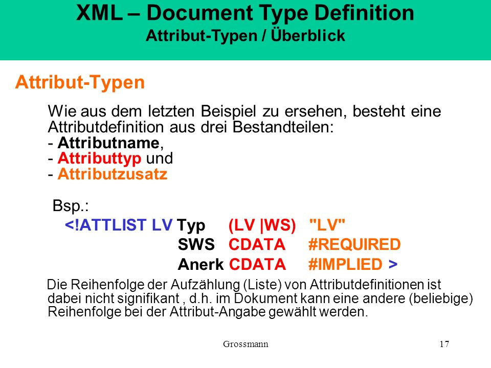 XML – Document Type Definition Attribut-Typen / Überblick