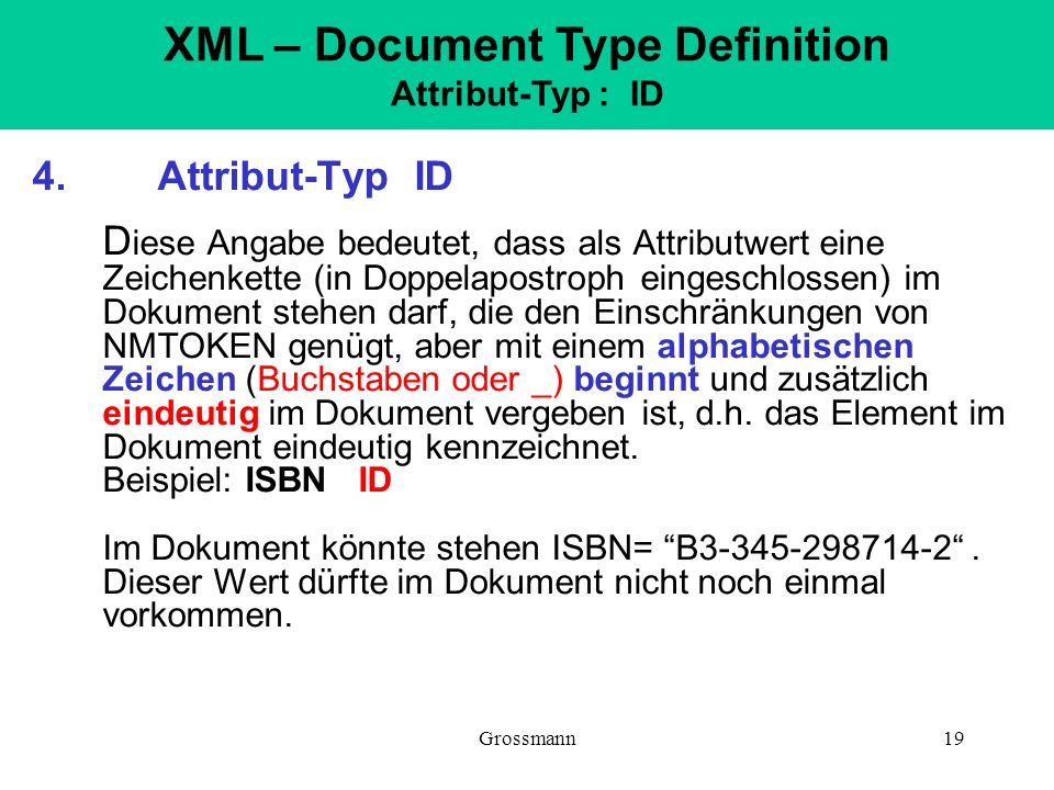 XML – Document Type Definition Attribut-Typ : ID