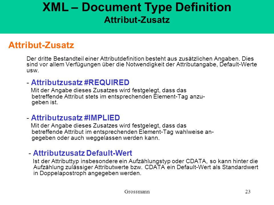 XML – Document Type Definition Attribut-Zusatz