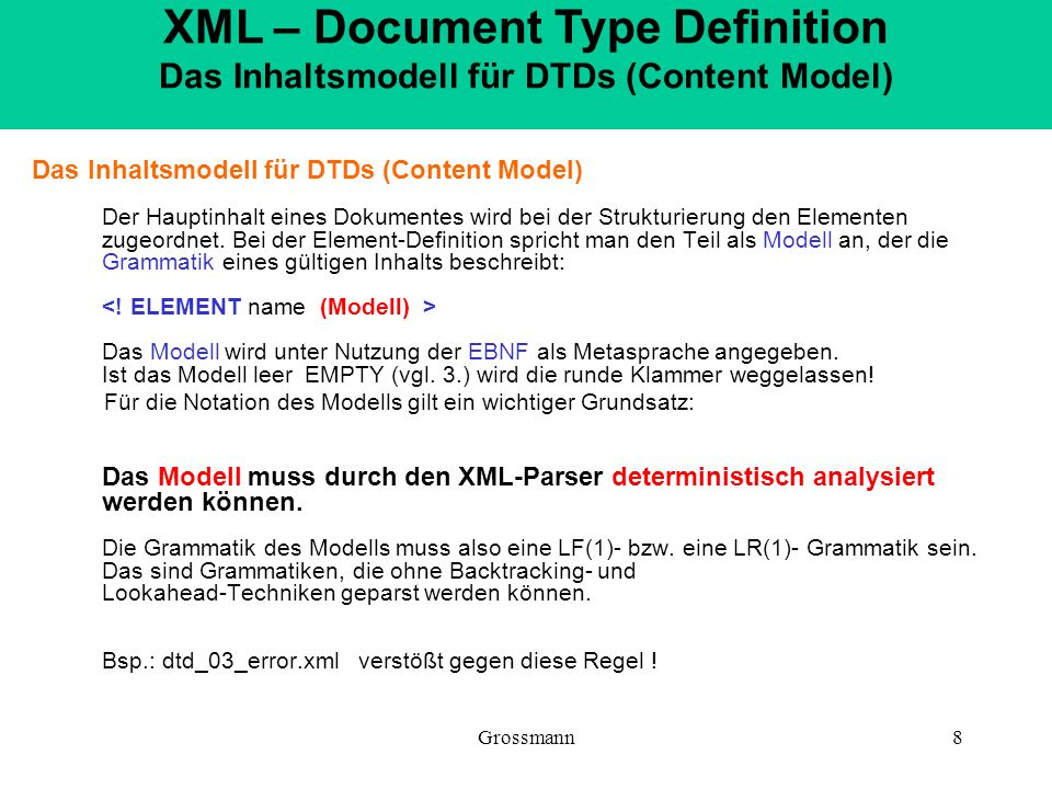 XML – Document Type Definition Das Inhaltsmodell für DTDs (Content Model)