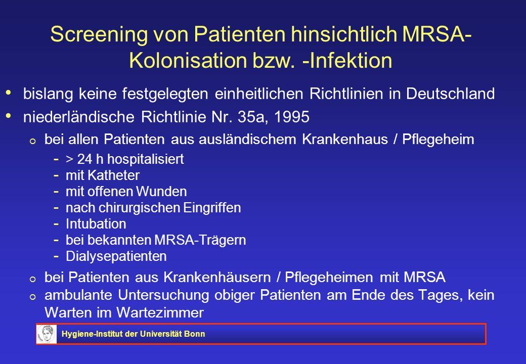 Screening von Patienten hinsichtlich MRSA-Kolonisation bzw. -Infektion