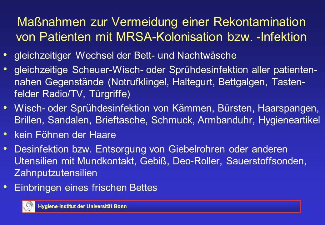 Maßnahmen zur Vermeidung einer Rekontamination von Patienten mit MRSA-Kolonisation bzw. -Infektion