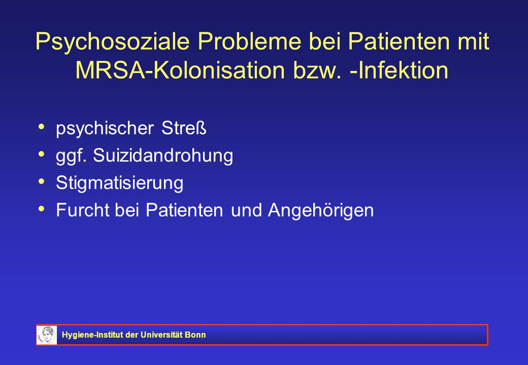 Psychosoziale Probleme bei Patienten mit MRSA-Kolonisation bzw