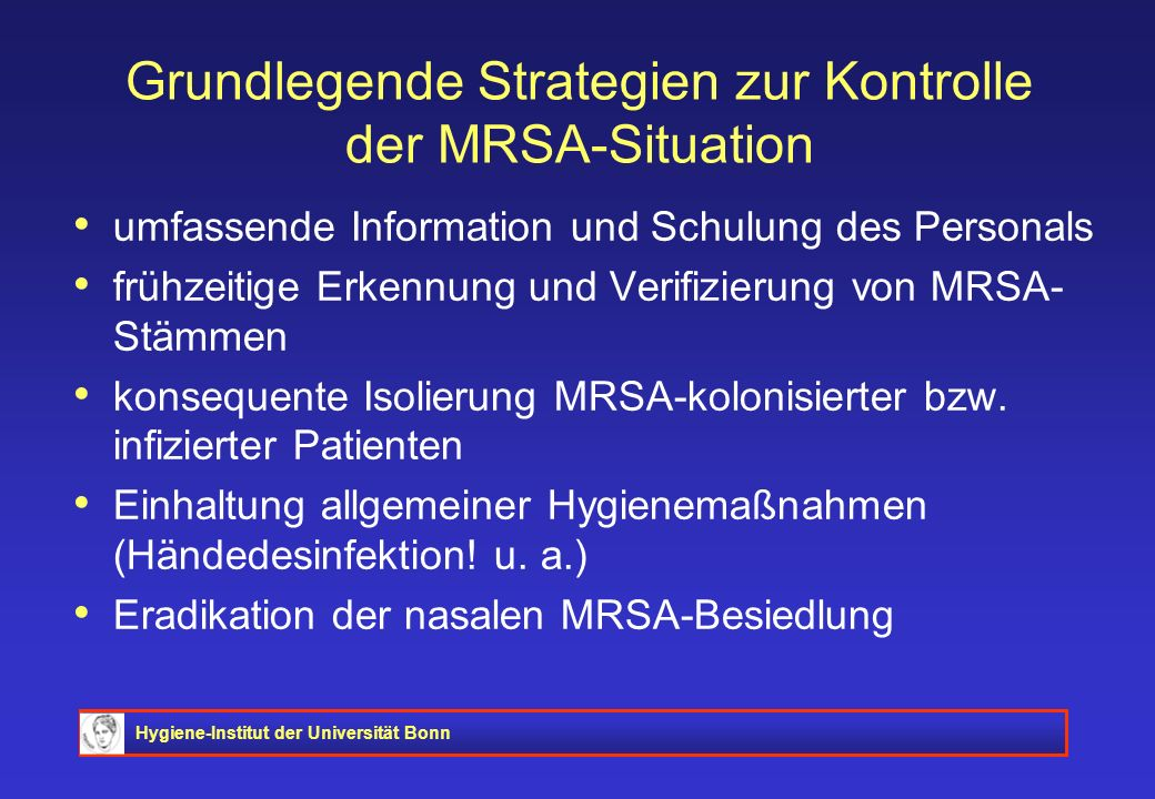 Grundlegende Strategien zur Kontrolle der MRSA-Situation