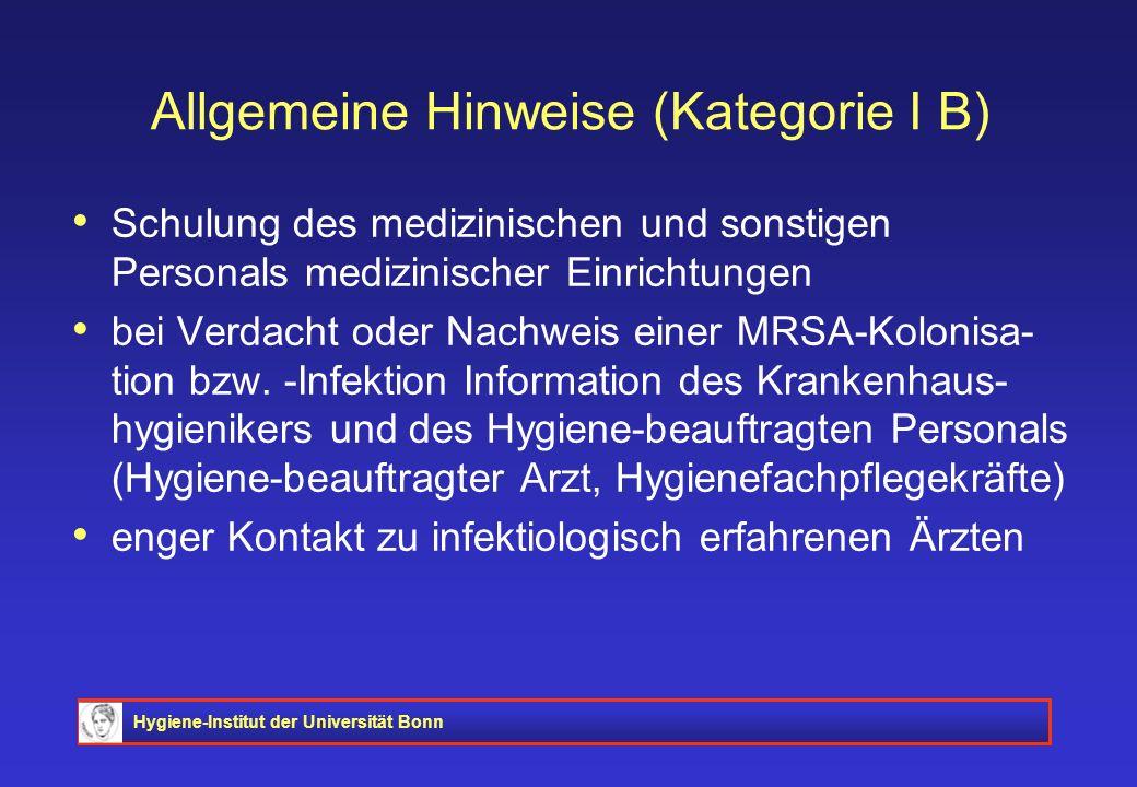 Allgemeine Hinweise (Kategorie I B)