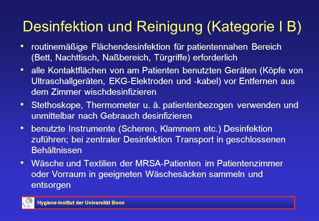 Desinfektion und Reinigung (Kategorie I B)