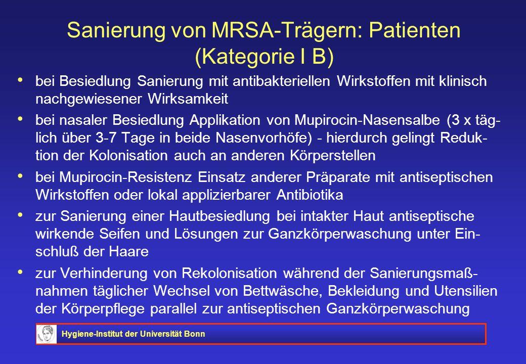 Sanierung von MRSA-Trägern: Patienten (Kategorie I B)