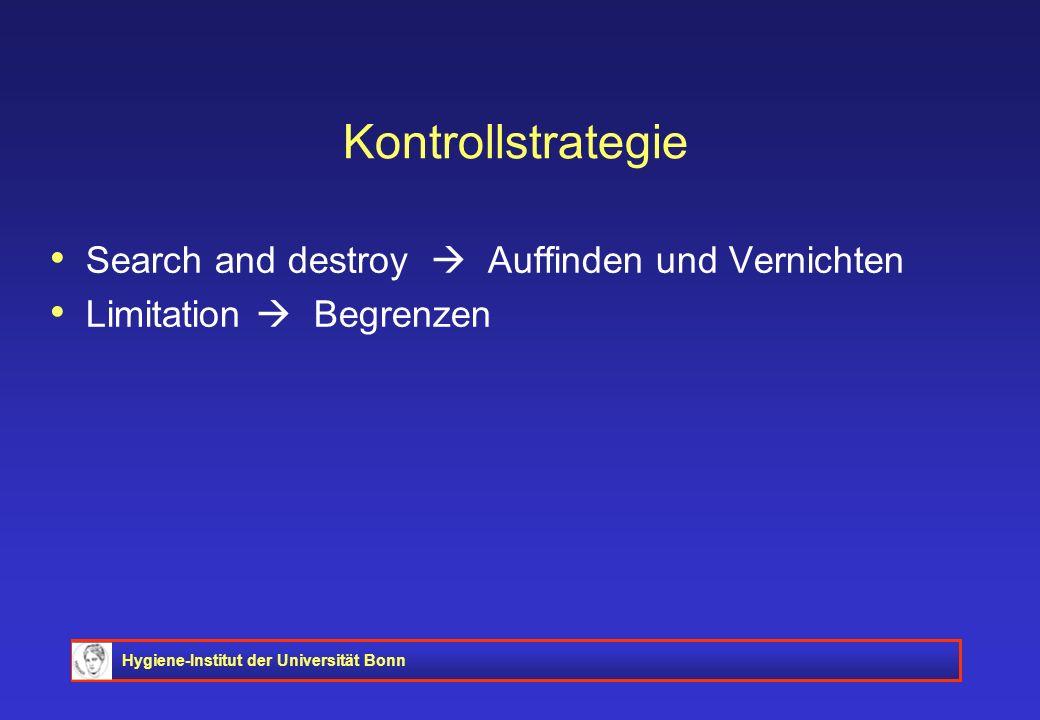 Kontrollstrategie Search and destroy  Auffinden und Vernichten