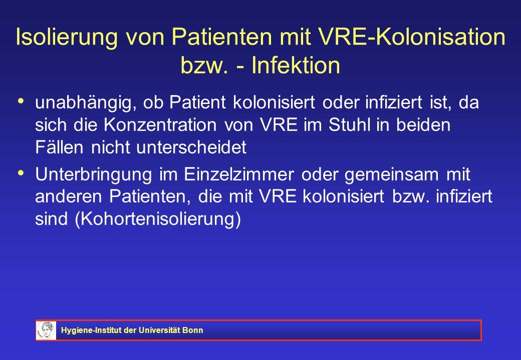 Isolierung von Patienten mit VRE-Kolonisation bzw. - Infektion