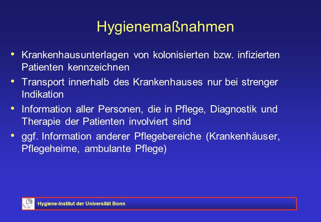 Hygienemaßnahmen Krankenhausunterlagen von kolonisierten bzw. infizierten Patienten kennzeichnen.