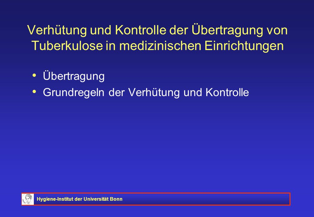 Verhütung und Kontrolle der Übertragung von Tuberkulose in medizinischen Einrichtungen