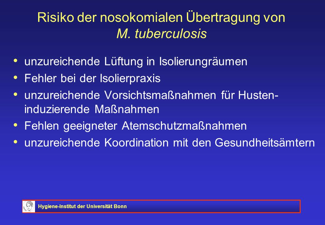 Risiko der nosokomialen Übertragung von M. tuberculosis