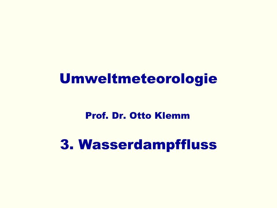Umweltmeteorologie 3. Wasserdampffluss