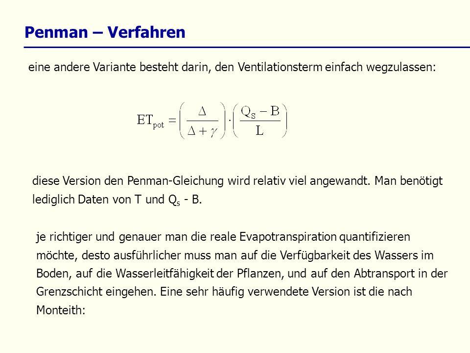 Penman – Verfahren eine andere Variante besteht darin, den Ventilationsterm einfach wegzulassen: