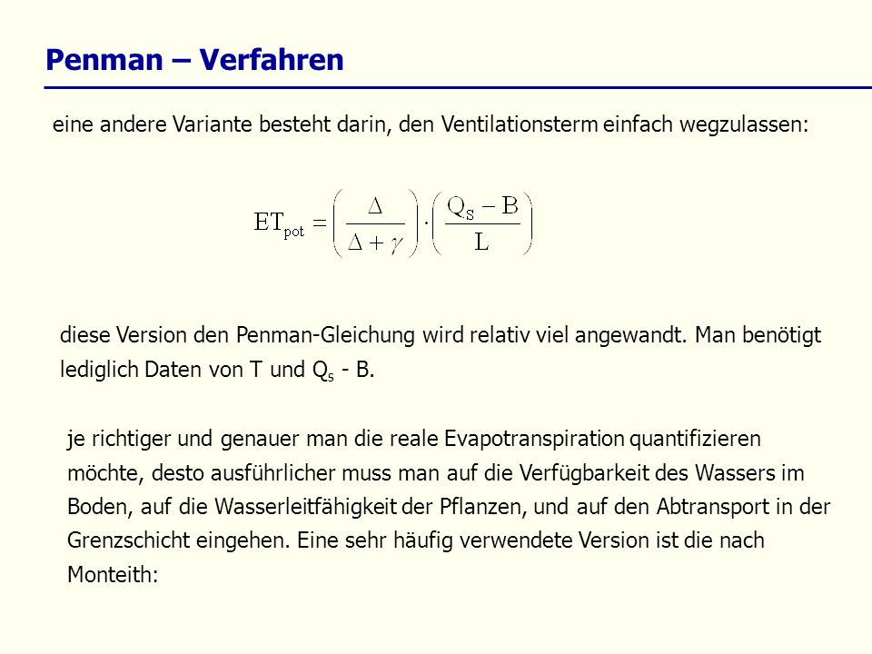 Penman – Verfahreneine andere Variante besteht darin, den Ventilationsterm einfach wegzulassen: