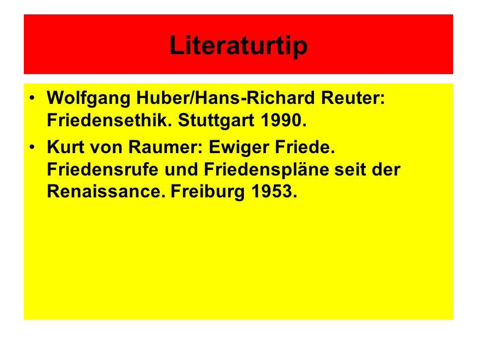 Literaturtip Wolfgang Huber/Hans-Richard Reuter: Friedensethik. Stuttgart 1990.