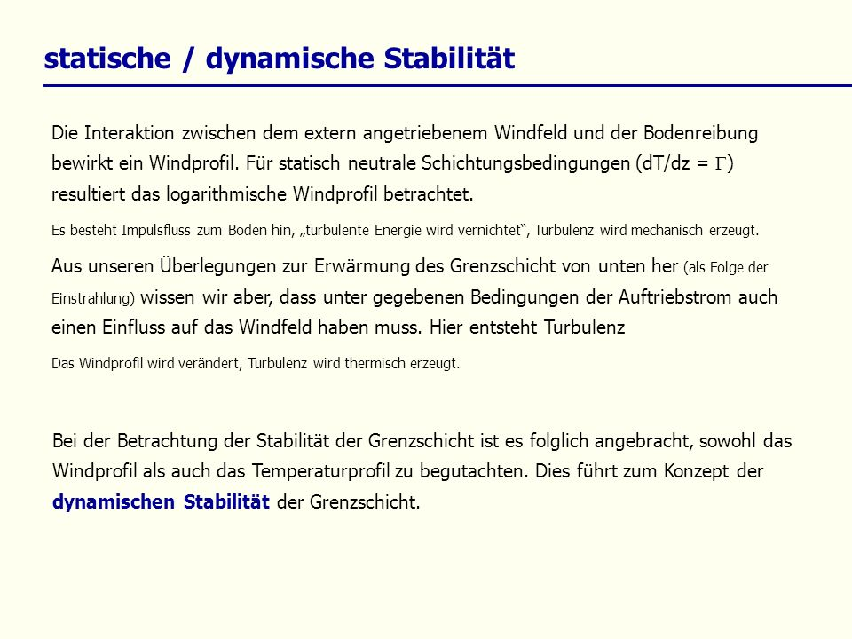 statische / dynamische Stabilität