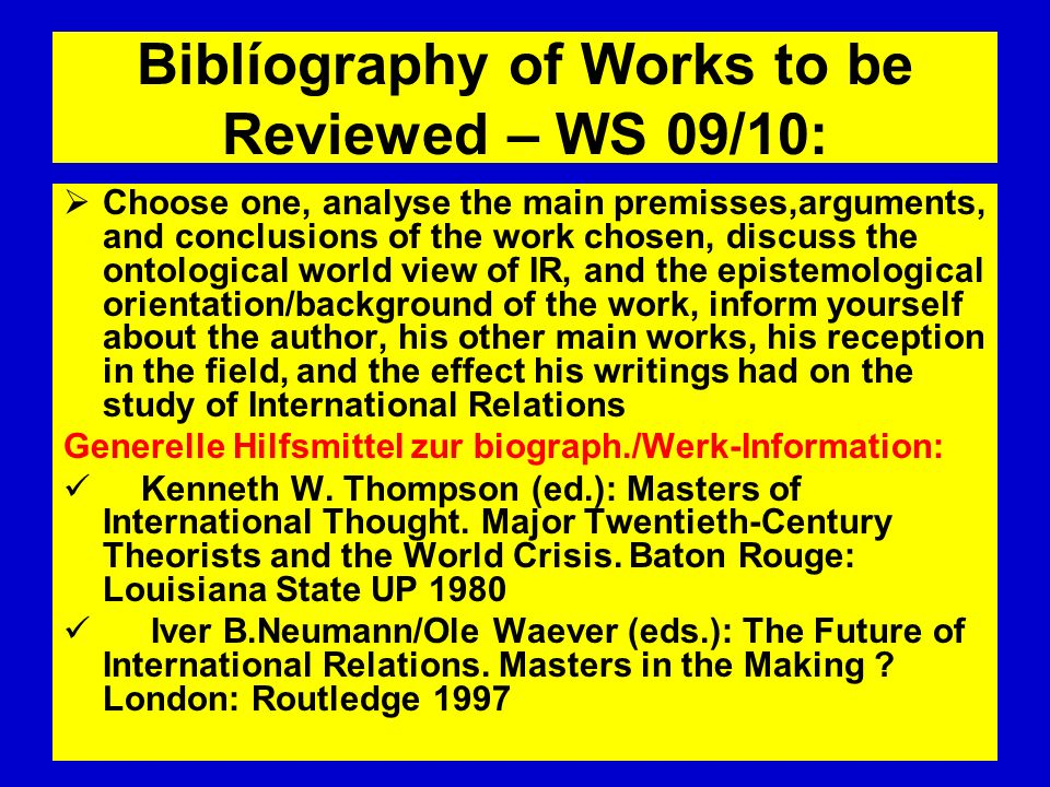 Biblíography of Works to be Reviewed – WS 09/10: