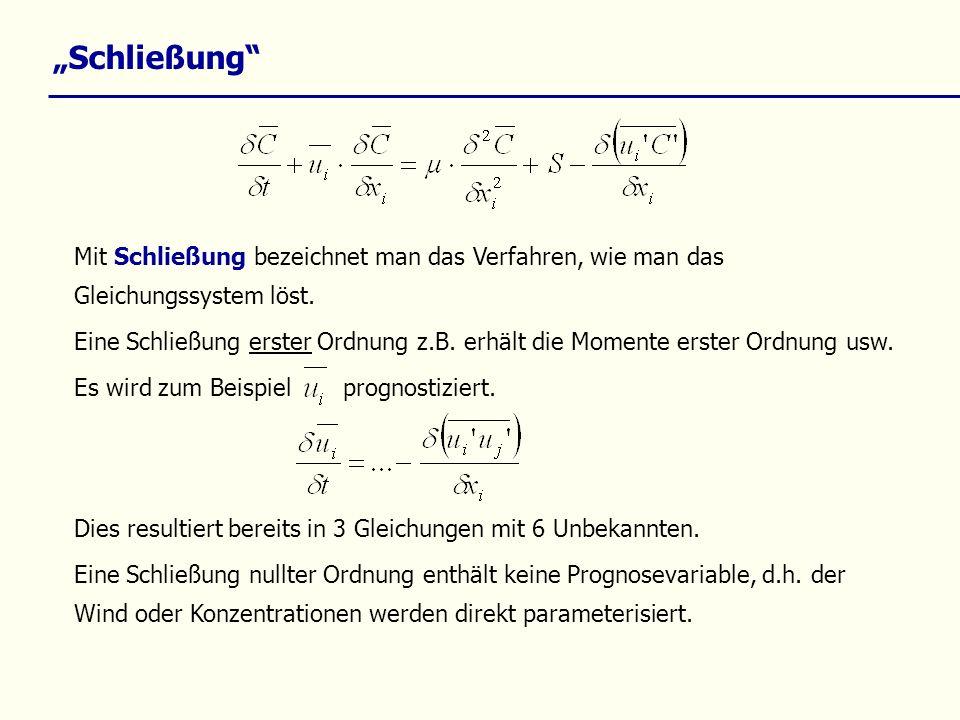 """""""Schließung Mit Schließung bezeichnet man das Verfahren, wie man das Gleichungssystem löst."""
