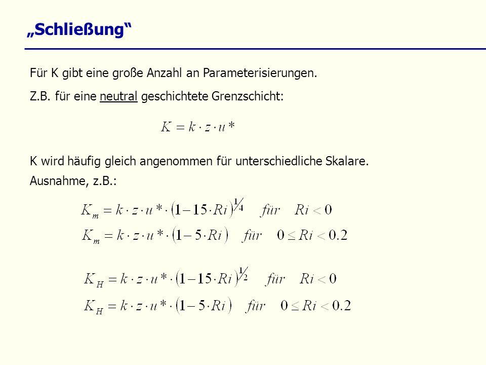 """""""Schließung Für K gibt eine große Anzahl an Parameterisierungen."""