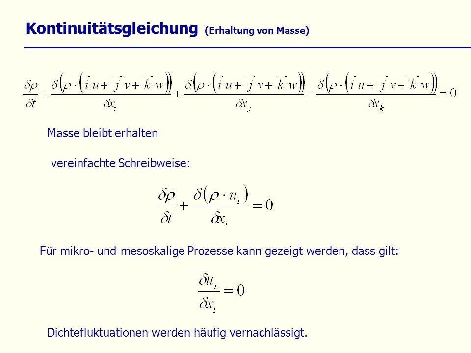 Kontinuitätsgleichung (Erhaltung von Masse)