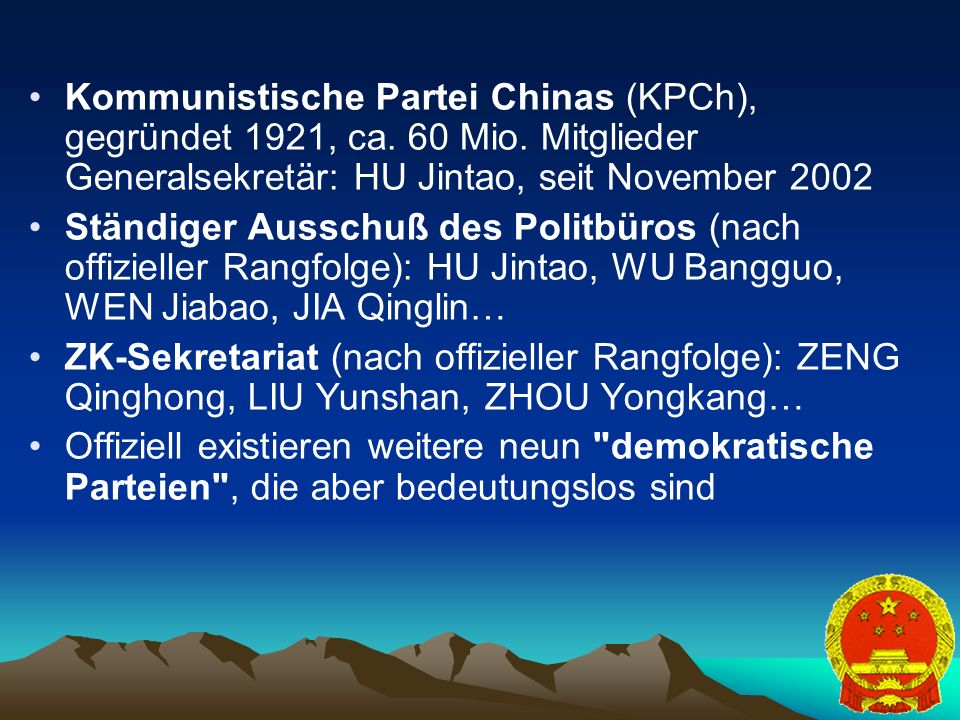 Kommunistische Partei Chinas (KPCh), gegründet 1921, ca. 60 Mio