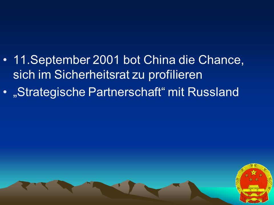 11.September 2001 bot China die Chance, sich im Sicherheitsrat zu profilieren