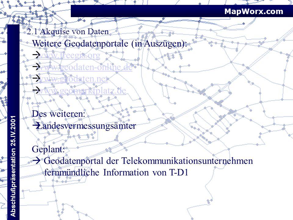 Weitere Geodatenportale (in Auszügen): www.freegis.org
