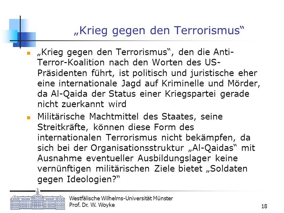 """""""Krieg gegen den Terrorismus"""