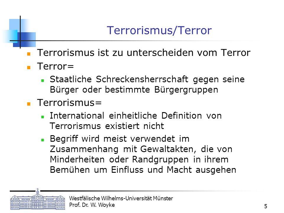 Terrorismus/Terror Terrorismus ist zu unterscheiden vom Terror Terror=
