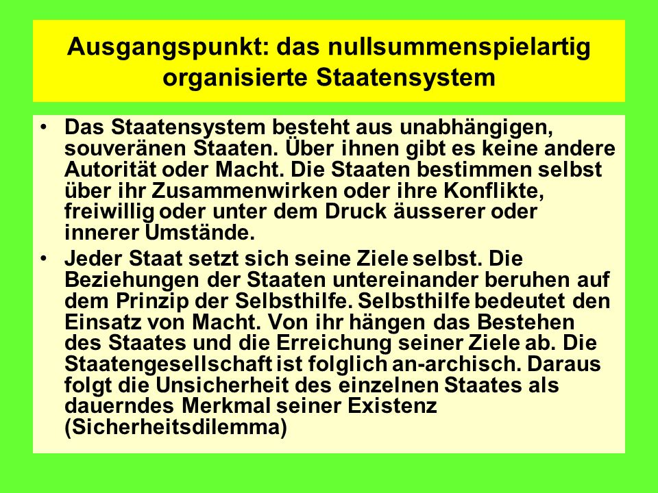 Ausgangspunkt: das nullsummenspielartig organisierte Staatensystem
