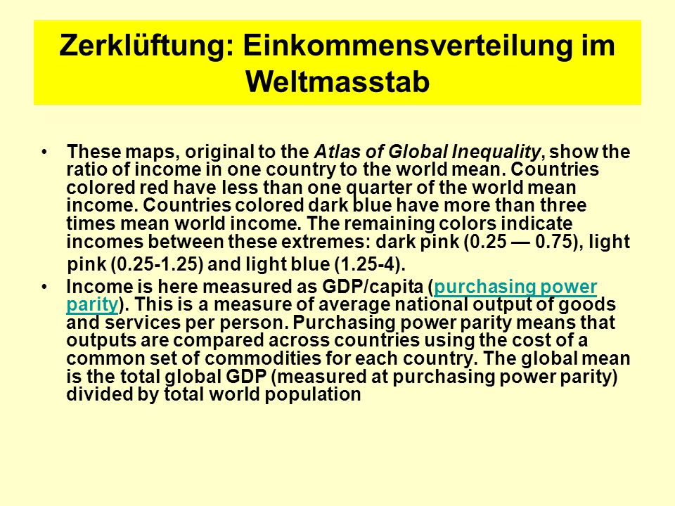 Zerklüftung: Einkommensverteilung im Weltmasstab