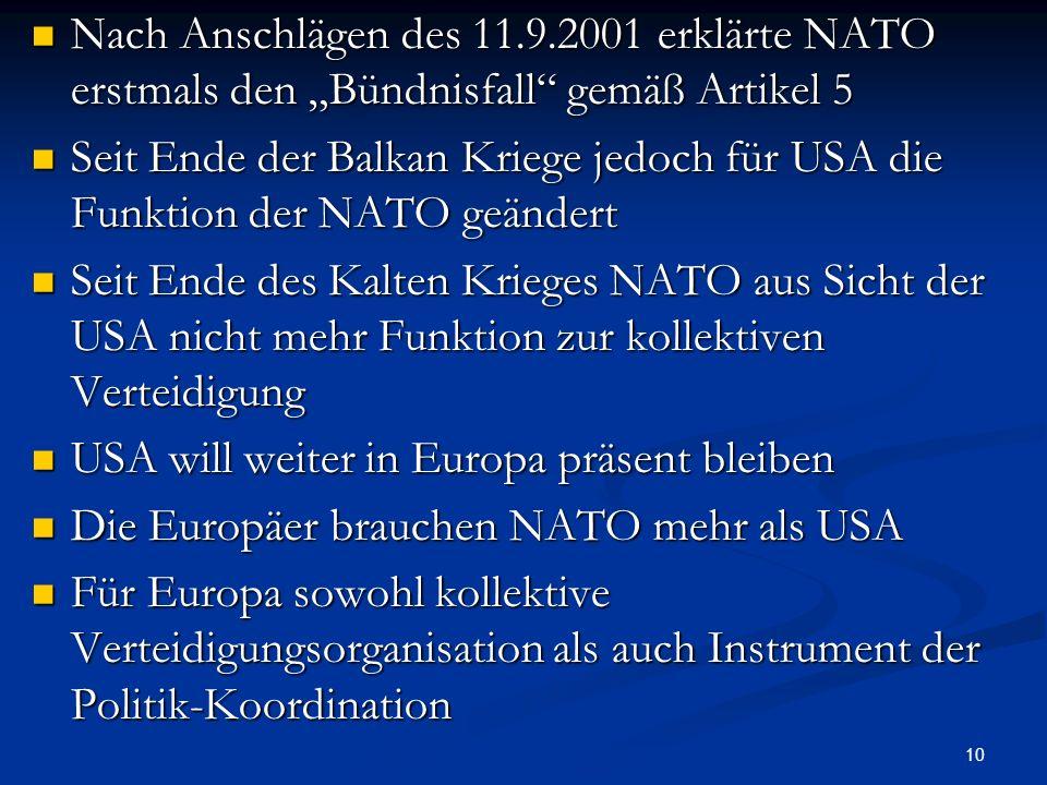"""Nach Anschlägen des 11.9.2001 erklärte NATO erstmals den """"Bündnisfall gemäß Artikel 5"""