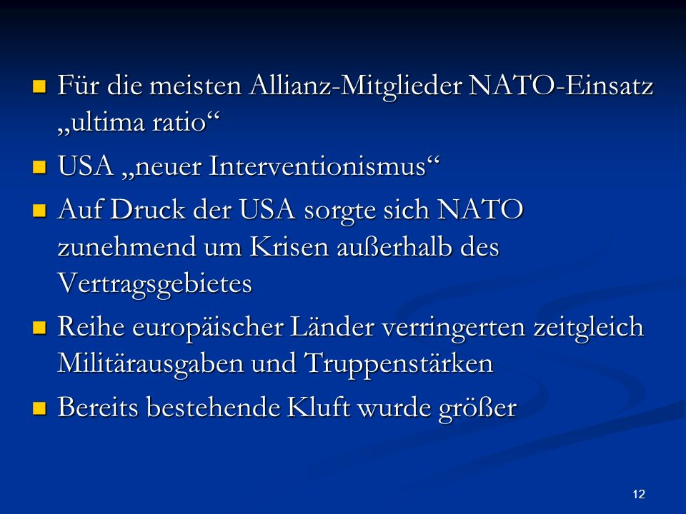 """Für die meisten Allianz-Mitglieder NATO-Einsatz """"ultima ratio"""